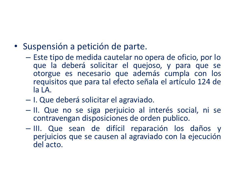 Suspensión a petición de parte.
