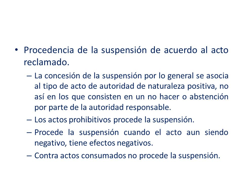 Procedencia de la suspensión de acuerdo al acto reclamado.