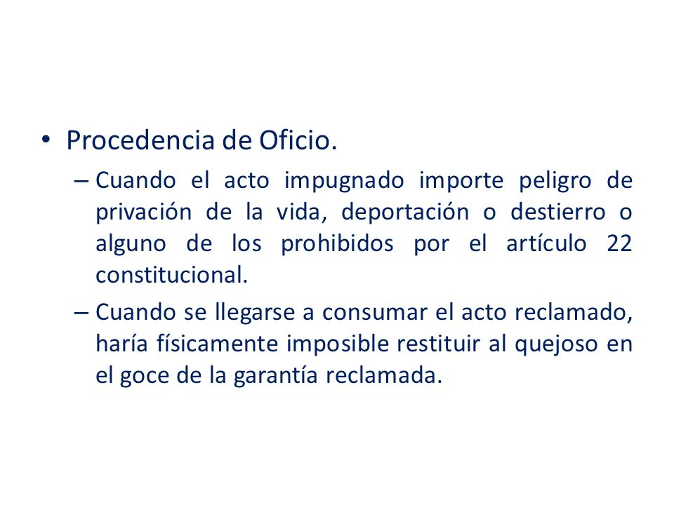 Procedencia de Oficio.