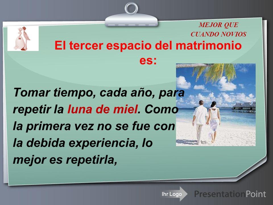 El tercer espacio del matrimonio es: