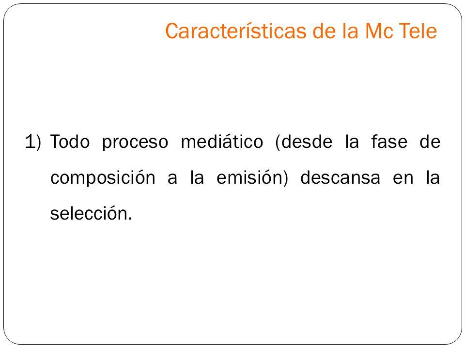 Características de la Mc Tele