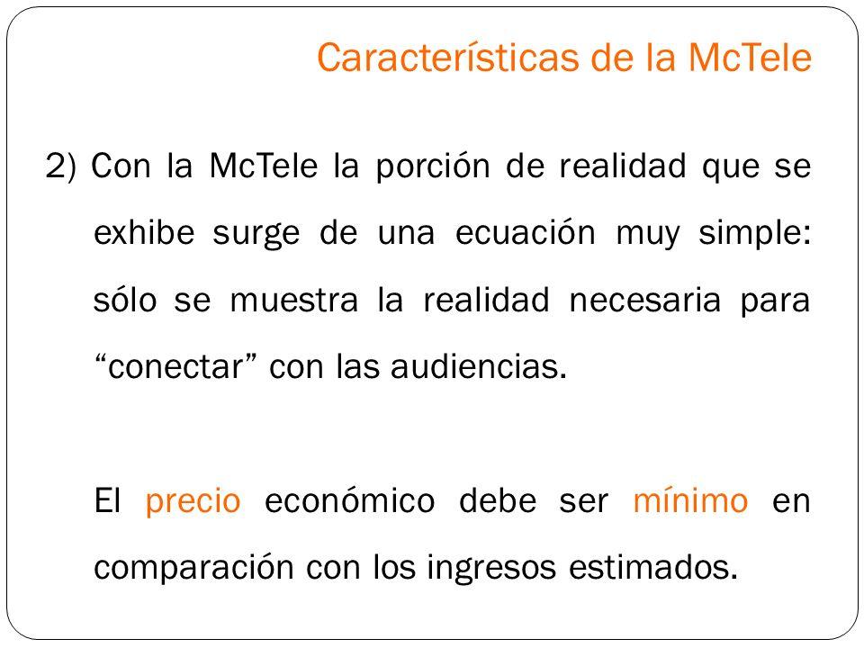 Características de la McTele