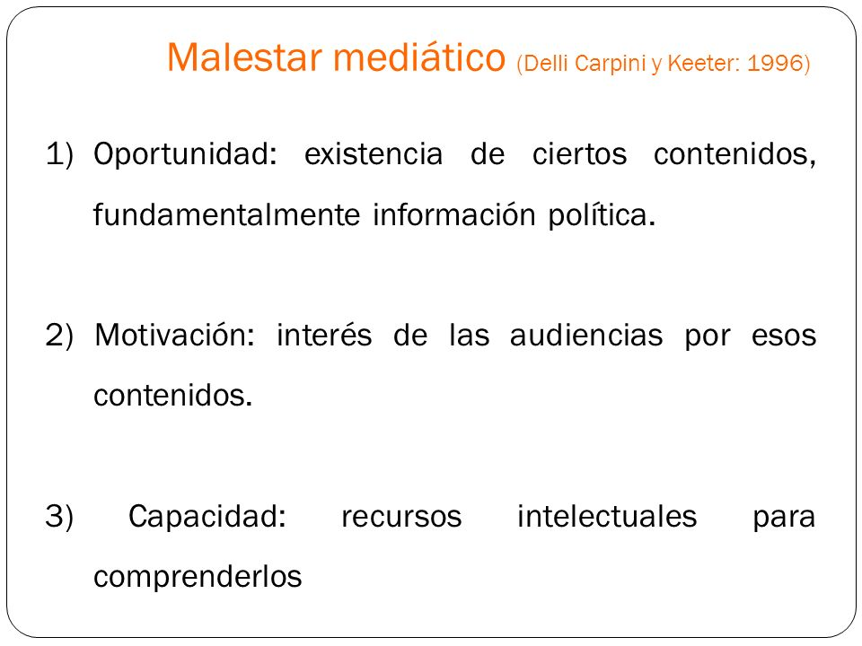Malestar mediático (Delli Carpini y Keeter: 1996)