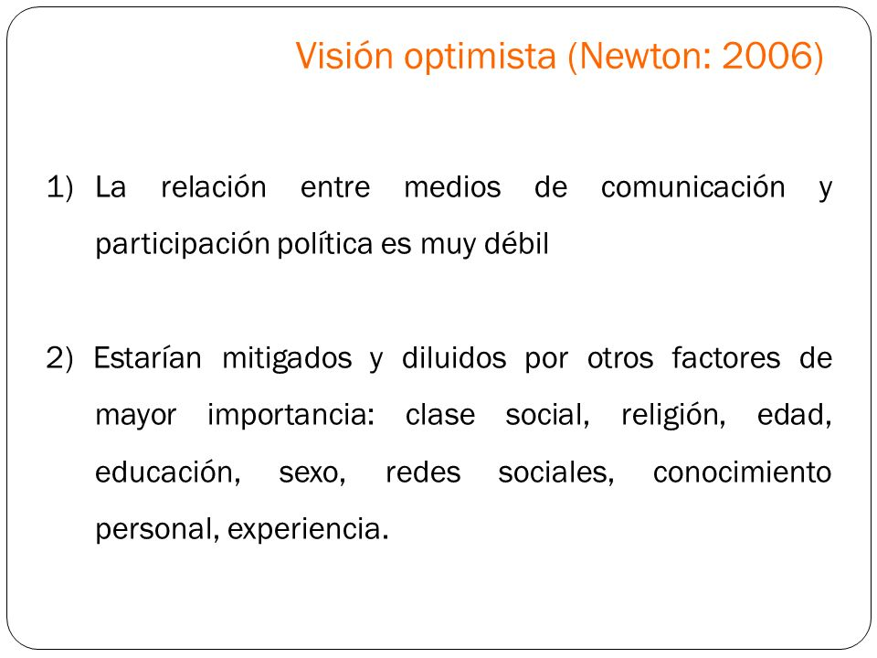 Visión optimista (Newton: 2006)