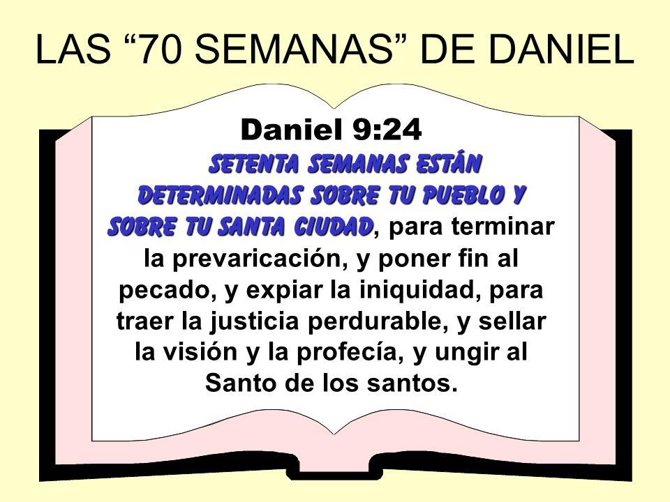 LAS 70 SEMANAS DE DANIEL