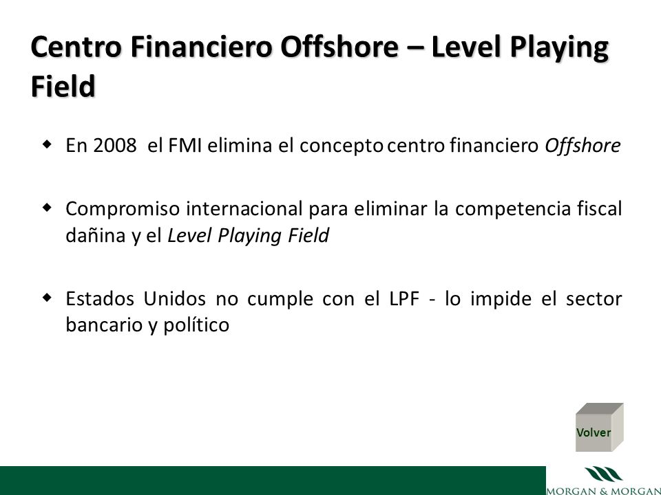 Centro Financiero Offshore – Level Playing Field