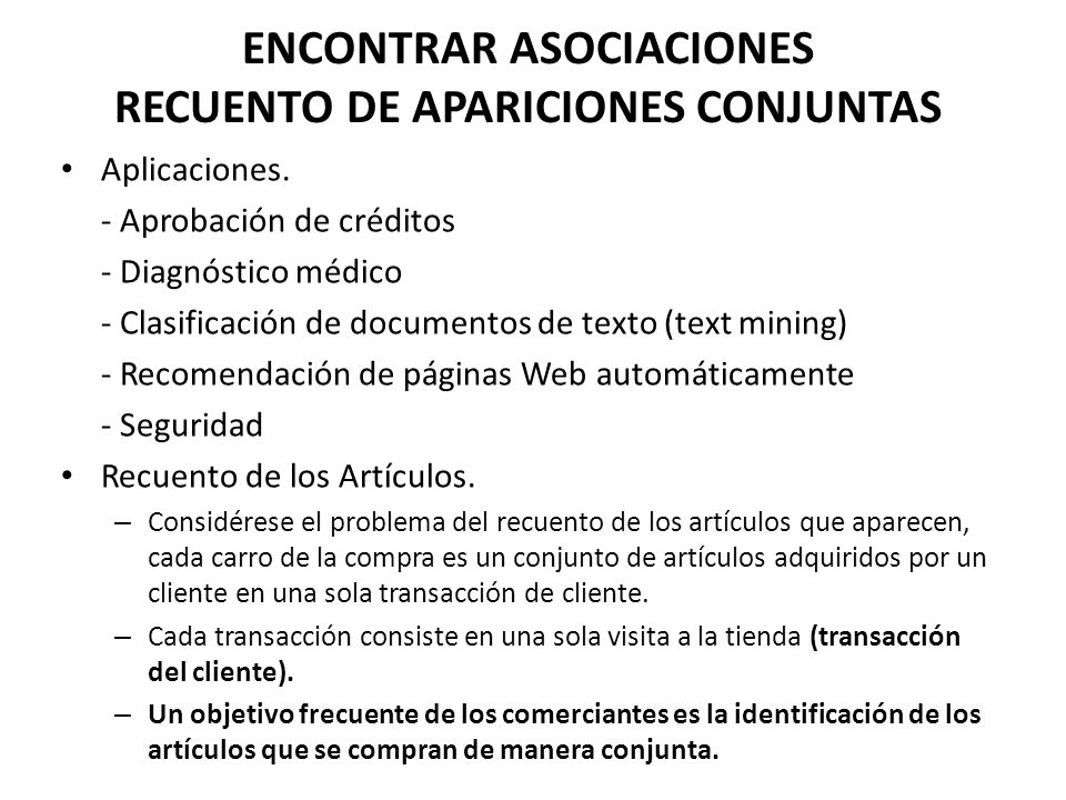 ENCONTRAR ASOCIACIONES RECUENTO DE APARICIONES CONJUNTAS