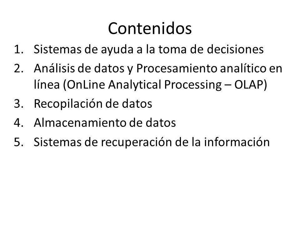 Contenidos Sistemas de ayuda a la toma de decisiones