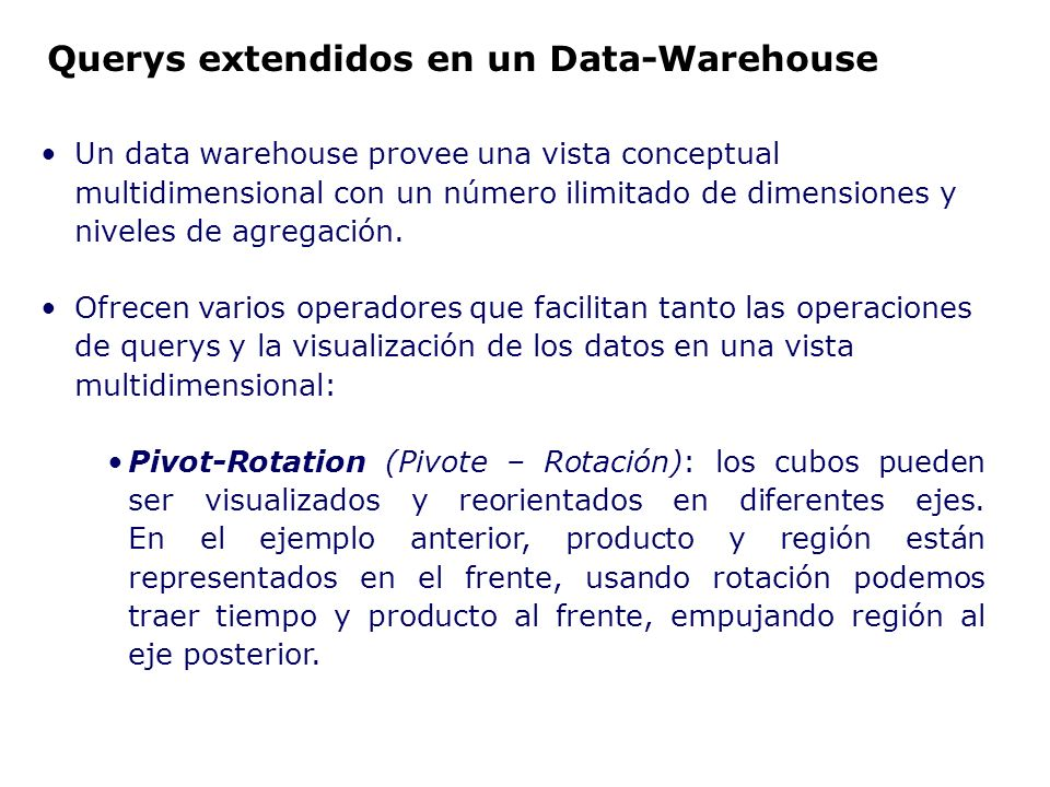 Querys extendidos en un Data-Warehouse