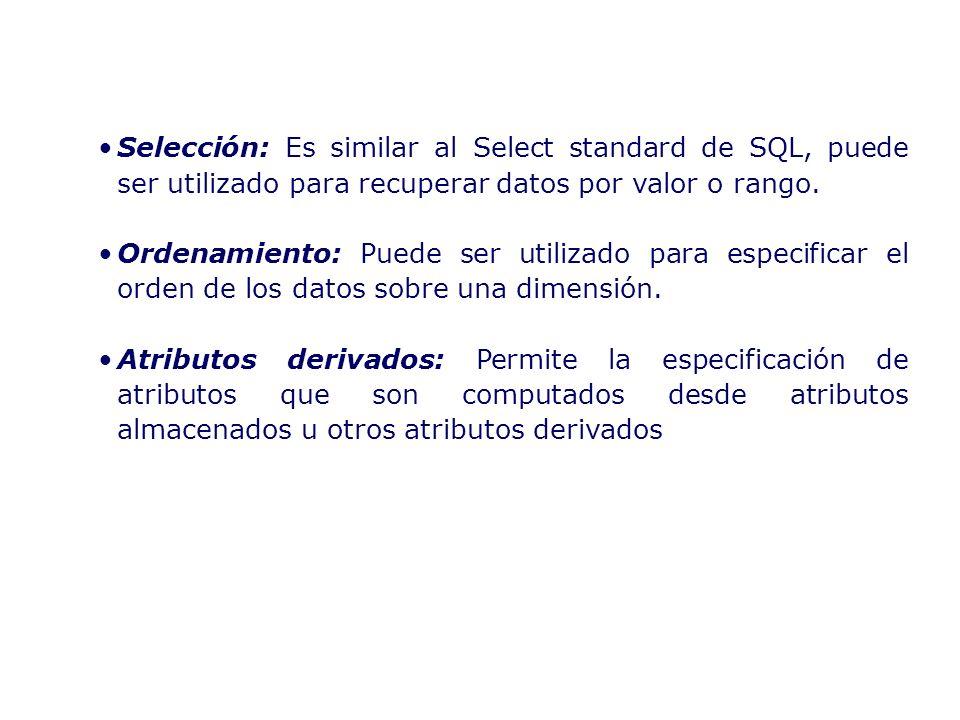 Selección: Es similar al Select standard de SQL, puede ser utilizado para recuperar datos por valor o rango.