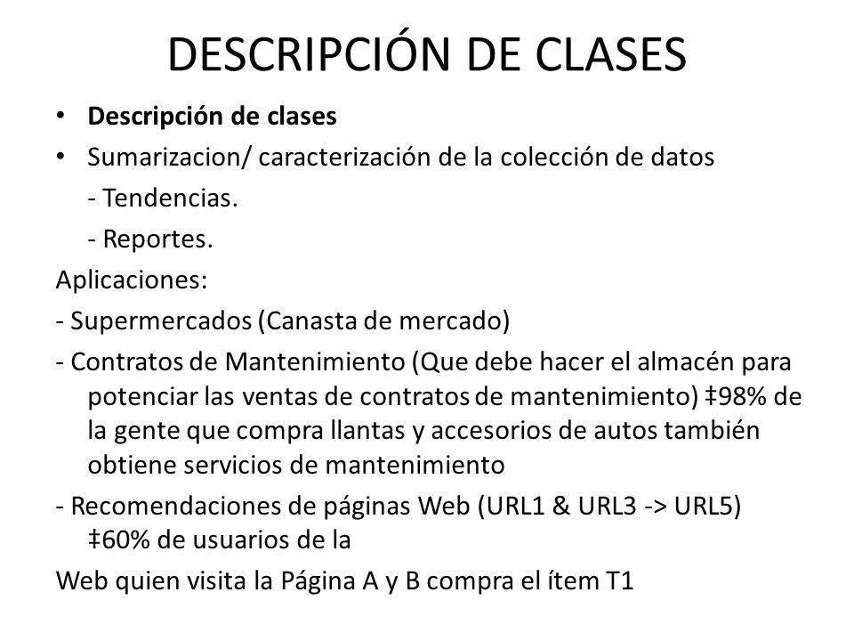 DESCRIPCIÓN DE CLASES Descripción de clases
