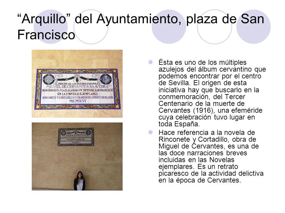 Arquillo del Ayuntamiento, plaza de San Francisco