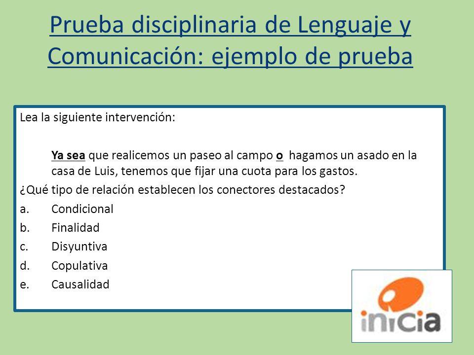 Prueba disciplinaria de Lenguaje y Comunicación: ejemplo de prueba