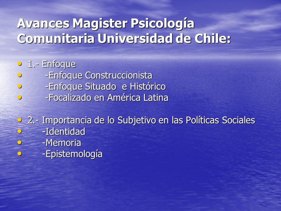 Avances Magister Psicología Comunitaria Universidad de Chile: