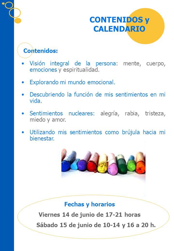 CONTENIDOS y CALENDARIO Viernes 14 de junio de 17-21 horas