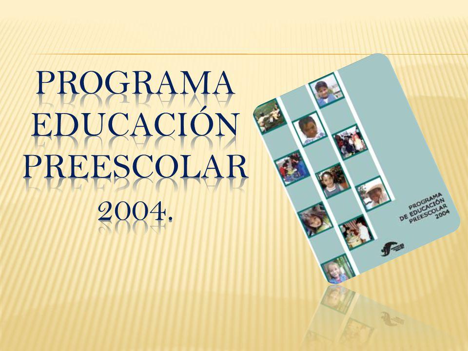 Programa educación preescolar 2004.