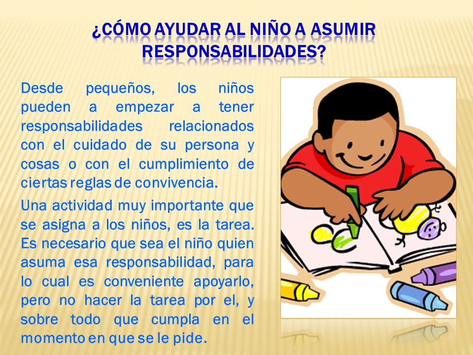 ¿cómo ayudar al niño a asumir responsabilidades
