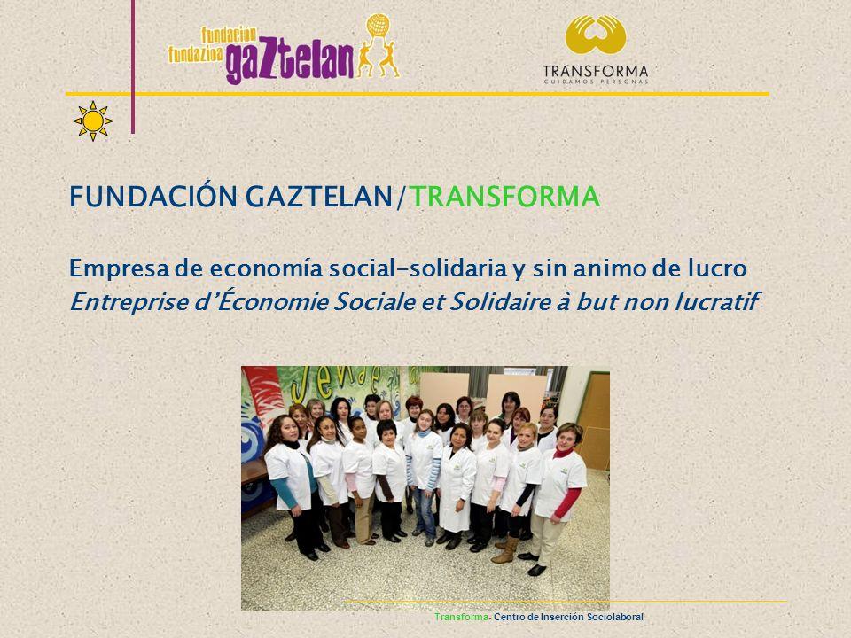 FUNDACIÓN GAZTELAN/TRANSFORMA