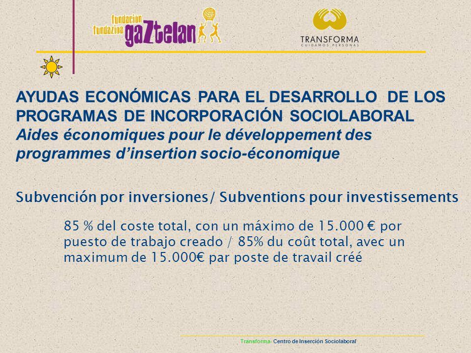 AYUDAS ECONÓMICAS PARA EL DESARROLLO DE LOS PROGRAMAS DE INCORPORACIÓN SOCIOLABORAL