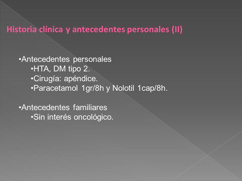 Historia clínica y antecedentes personales (II)