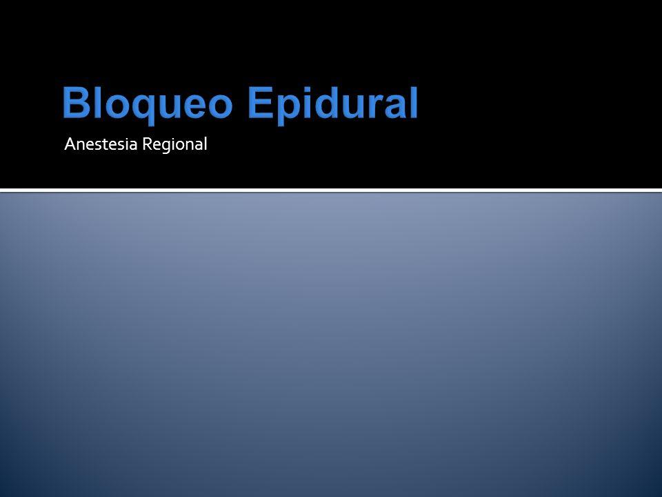 Bloqueo Epidural Anestesia Regional