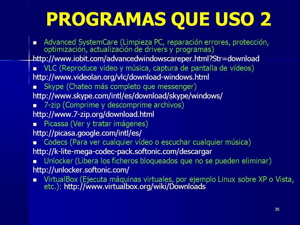 PROGRAMAS QUE USO 2 Advanced SystemCare (Limpieza PC, reparación errores, protección, optimización, actualización de drivers y programas)