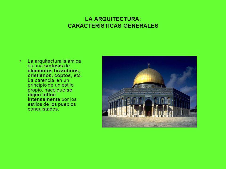 LA ARQUITECTURA: CARACTERÍSTICAS GENERALES