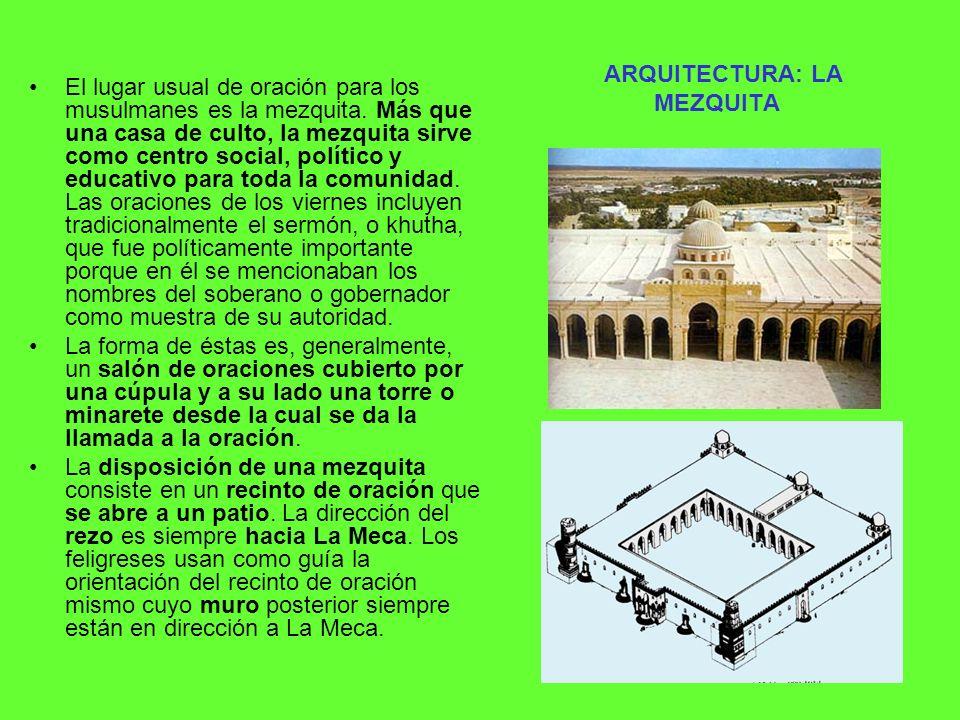 ARQUITECTURA: LA MEZQUITA