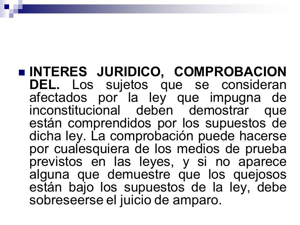 INTERES JURIDICO, COMPROBACION DEL