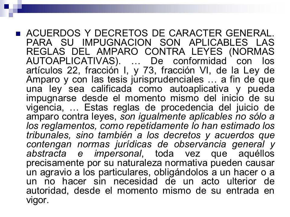 ACUERDOS Y DECRETOS DE CARACTER GENERAL