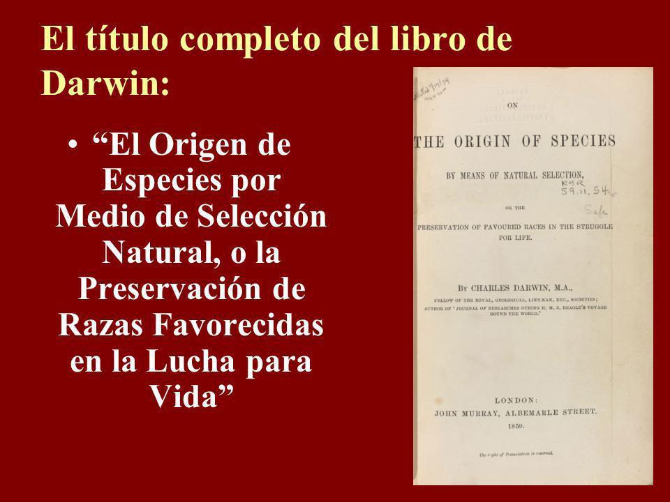El título completo del libro de Darwin: