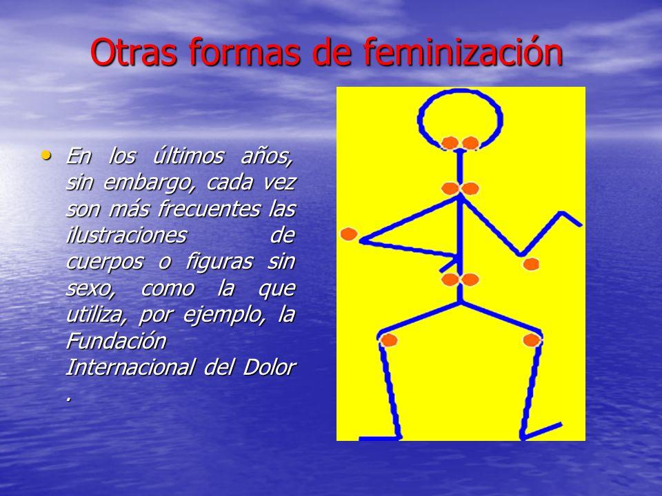 Otras formas de feminización
