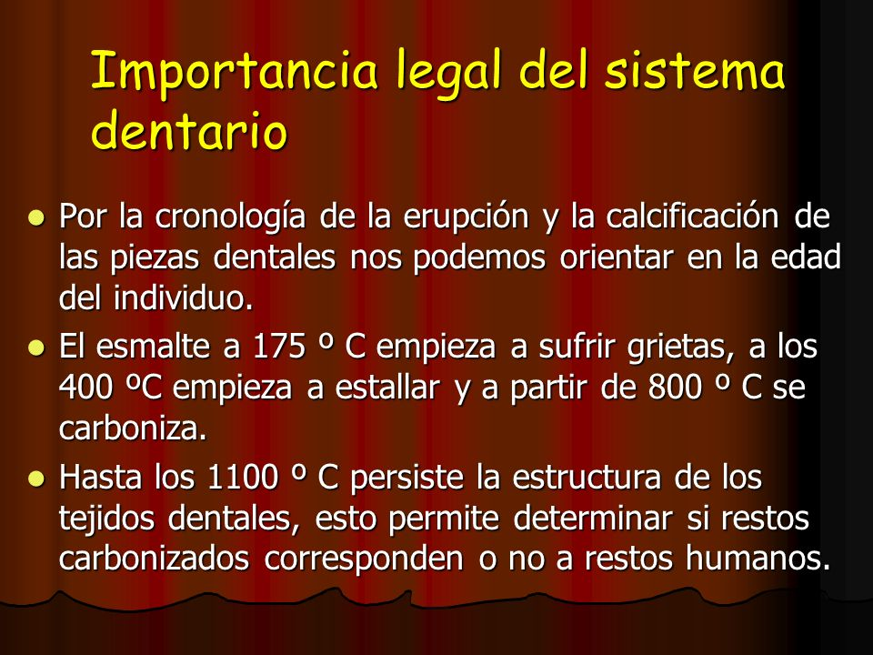 Importancia legal del sistema dentario