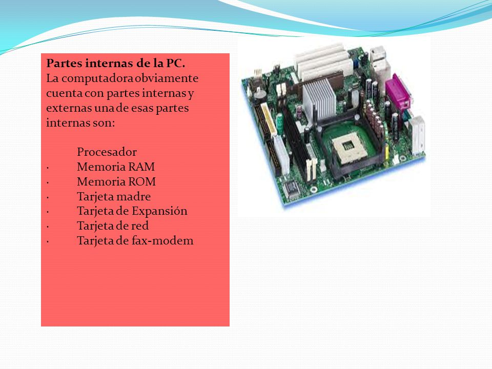 Partes internas de la PC.