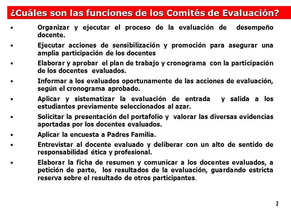 ¿Cuáles son las funciones de los Comités de Evaluación