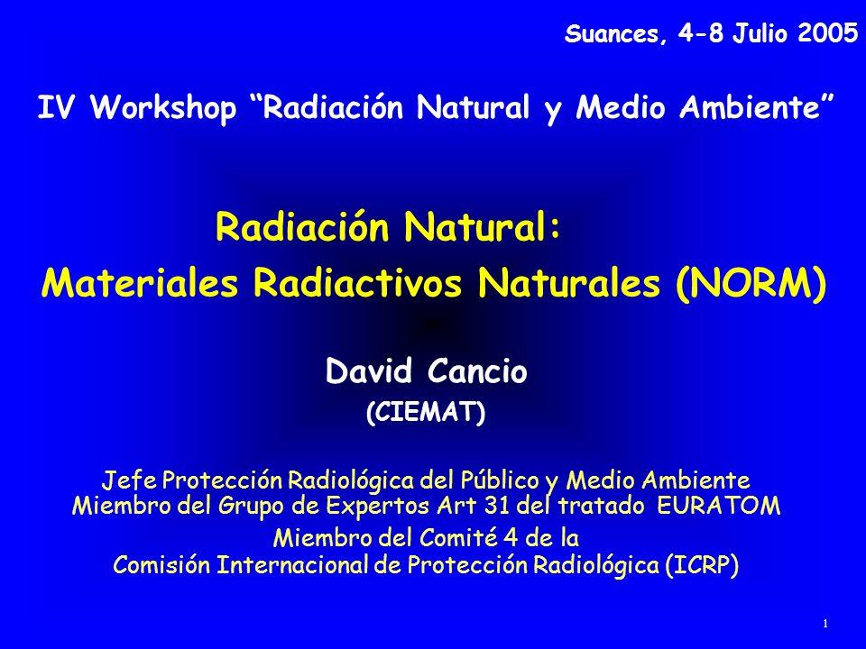 Radiación Natural: Materiales Radiactivos Naturales (NORM)