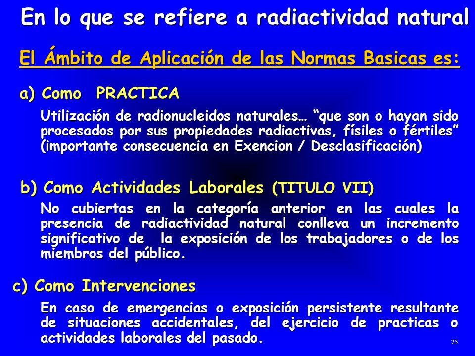 En lo que se refiere a radiactividad natural