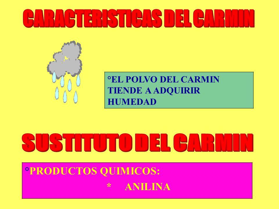 CARACTERISTICAS DEL CARMIN