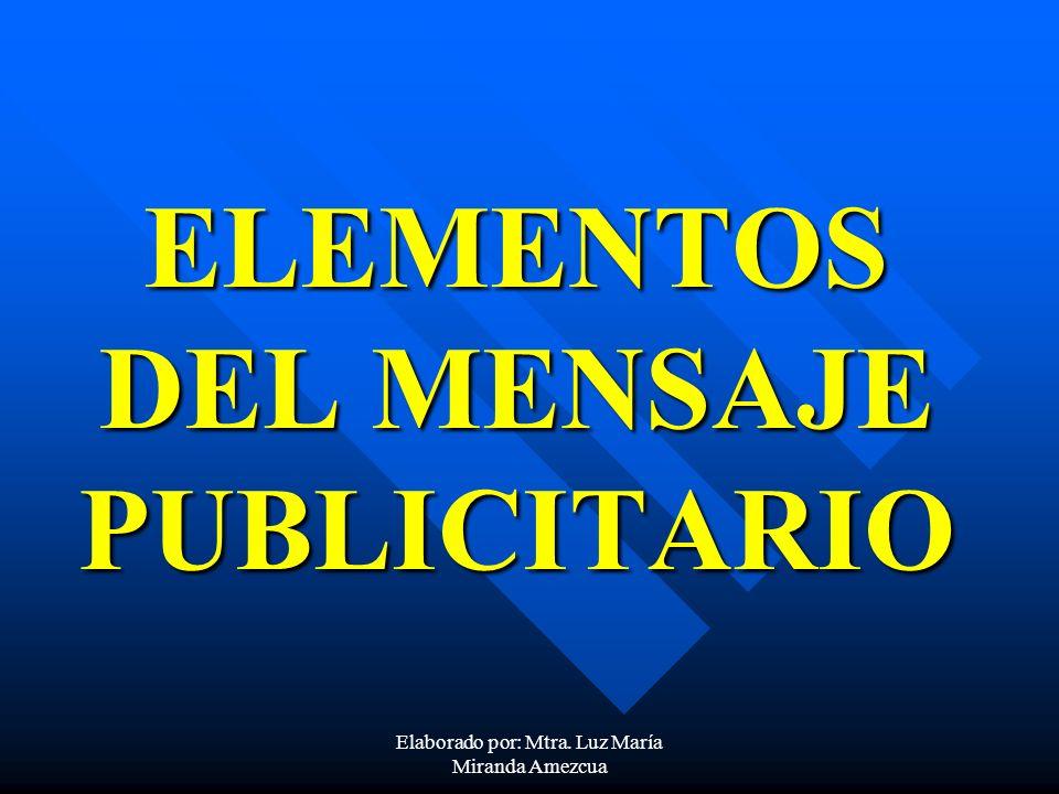 ELEMENTOS DEL MENSAJE PUBLICITARIO