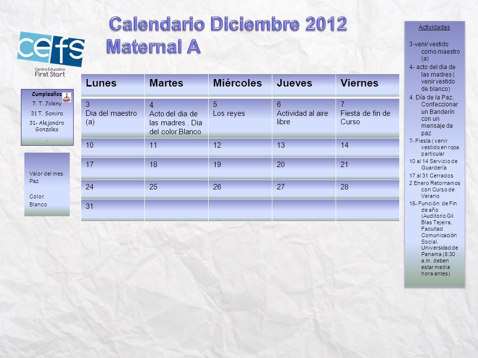 Calendario Diciembre 2012 Maternal A Lunes Martes Miércoles Jueves