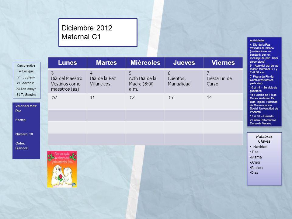 Diciembre 2012 Maternal C1 Lunes Martes Miércoles Jueves Viernes 3