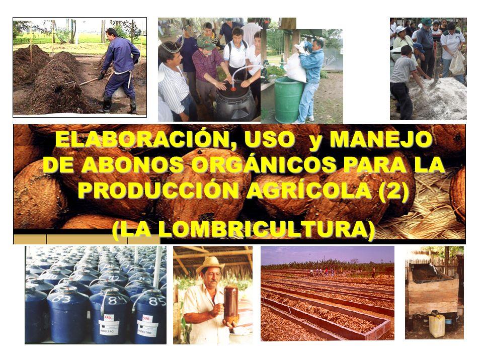 ELABORACIÓN, USO y MANEJO DE ABONOS ORGÁNICOS PARA LA PRODUCCIÓN AGRÍCOLA (2)