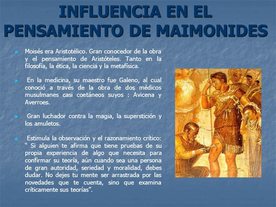 INFLUENCIA EN EL PENSAMIENTO DE MAIMONIDES