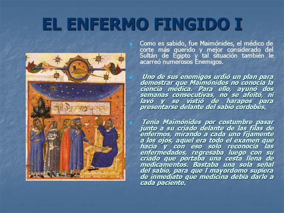 EL ENFERMO FINGIDO I