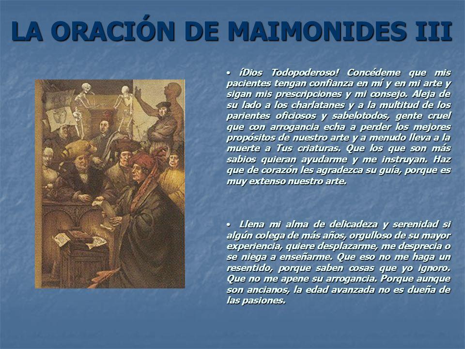 LA ORACIÓN DE MAIMONIDES III