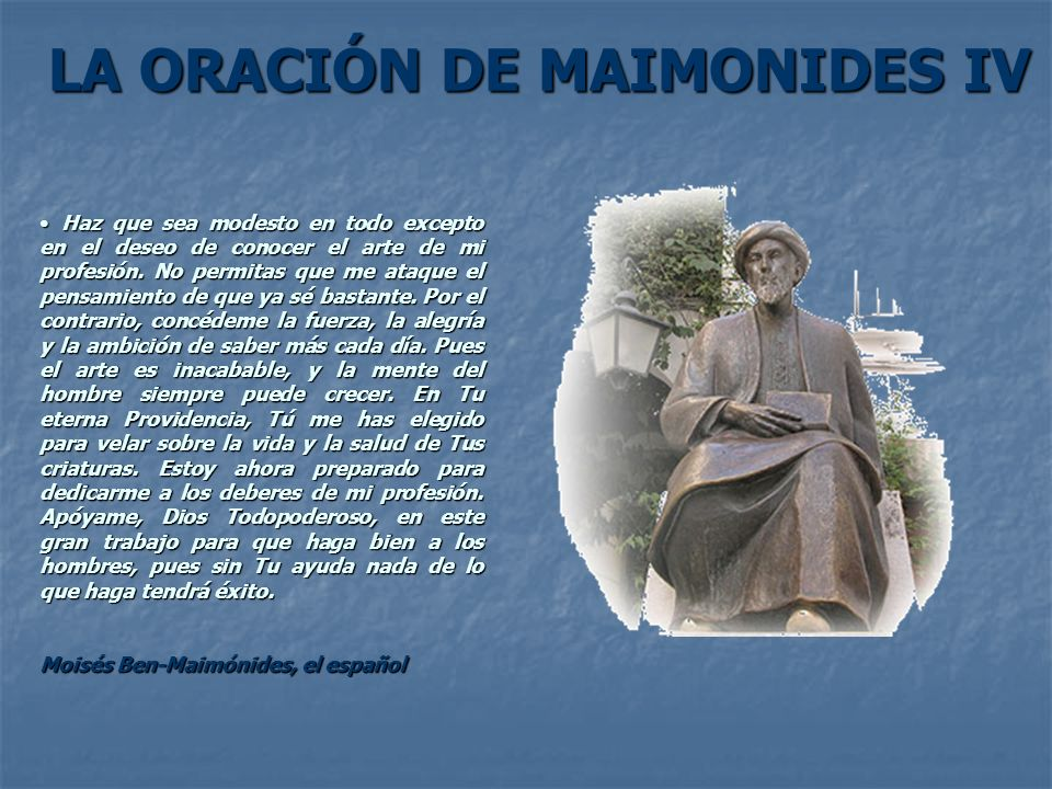 LA ORACIÓN DE MAIMONIDES IV