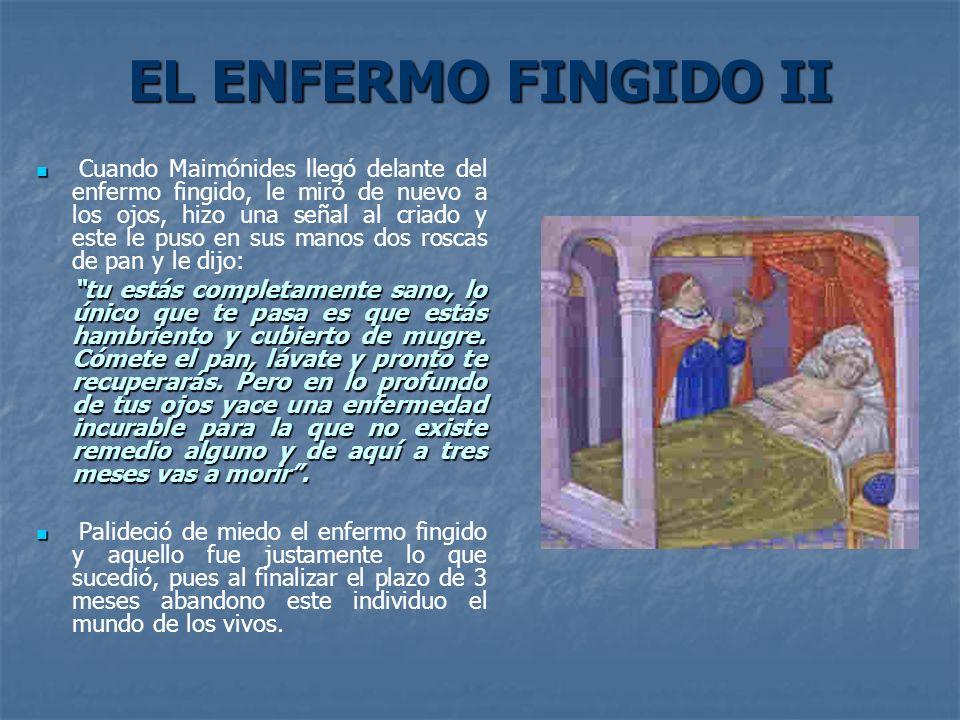 EL ENFERMO FINGIDO II