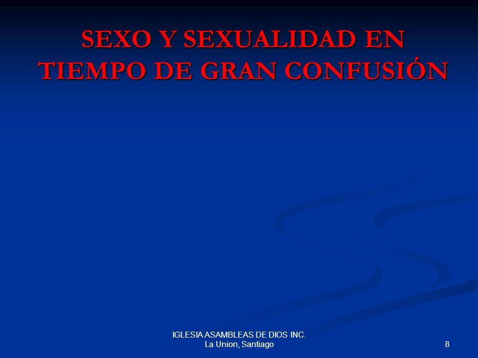 SEXO Y SEXUALIDAD EN TIEMPO DE GRAN CONFUSIÓN