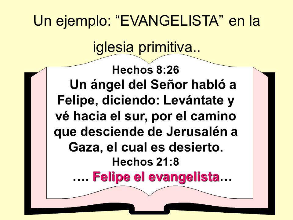 …. Felipe el evangelista…