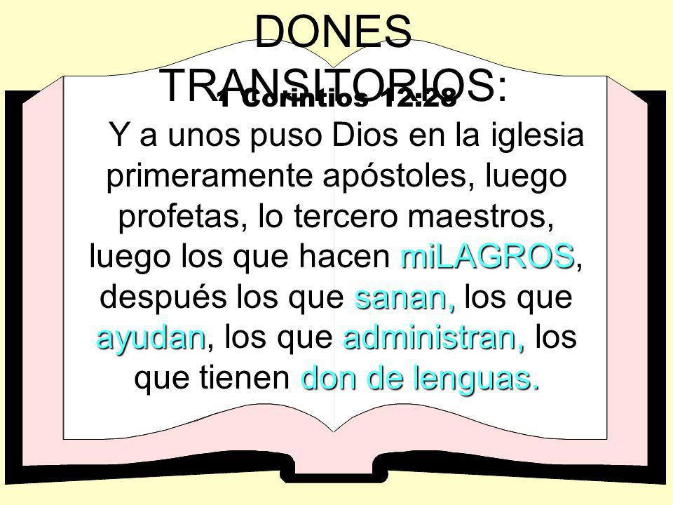DONES TRANSITORIOS: 1 Corintios 12:28